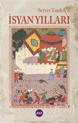 Aya Kitap - İsyan Yılları