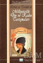 Berfin Yayınları - İttihat ve Terakki'de Milliyetçilik Din ve Kadın Tartışmaları (2. Cilt)