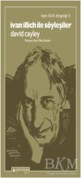 Yeni İnsan Yayınları - İvan İllich İle Söyleşiler - İvan İllich Kitaplığı 5