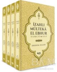 Çelik Yayınevi - İzahlı Mülteka El Ebhur Tercümesi (4 Cilt Takım)