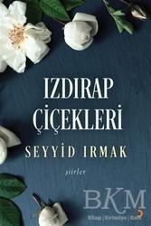 Cinius Yayınları - Izdırap Çiçekleri