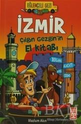 Timaş Çocuk - İzmir - Çılgın Gezgin'in El Kitabı