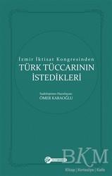 Okur Akademi - İzmir İktisat Kongresinden Türk Tüccarının İstedikleri