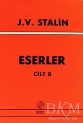 İnter Yayınları - J. V. Stalin Eserler Cilt 8