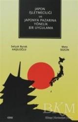Çizgi Kitabevi Yayınları - Japon İşletmeciliği ve Japonya Pazarına Yönelik Bir Uygulama