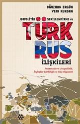 Yeditepe Yayınevi - Jeopolitik Şekillendirme ve Türk Rus İlişkileri