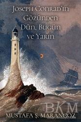 Cinius Yayınları - Joseph Conrad'ın Gözünden Dün, Bugün ve Yarın