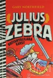 Pena Yayınları - Julius Zebra Britanyalılara Karşı