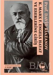 Belge Yayınları - K. Marx - F. Engels Hayat ve Eserlerine Giriş