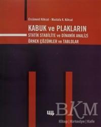 Literatür Yayıncılık - Akademik Kitaplar - Kabuk ve Plakların Statik Stabilite ve Dinamik Analizi Örnek Çözümler ve Tablolar
