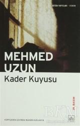 İthaki Yayınları - Kader Kuyusu