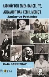 Ütopya Yayınevi - Kadıköy'den Emek-Bahçeli'ye, Aznavour'dan Cemil Meriç'e