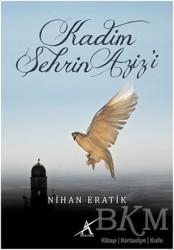 Avrupa Yakası Yayınları - Kadim Şehrin Aziz'i