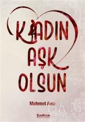 Kadran Medya Yayıncılık - K/adın Aşk Olsun