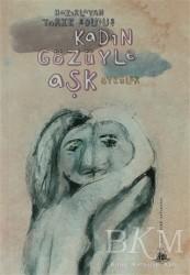 Yitik Ülke Yayınları - Kadın Gözüyle Aşk