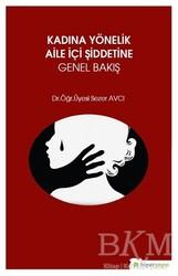 Hiperlink Yayınları - Kadına Yönelik Aile İçi Şiddetine Genel Bakış