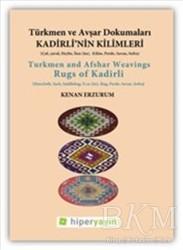 Hiperlink Yayınları - Kadirli'nin Kilimleri: Türkmen ve Avşar Dokumaları