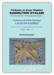 Hiperlink Yayınları - Kadirli'nin Oyaları: Türkmen ve Avşar Örgüleri: Cilt 2