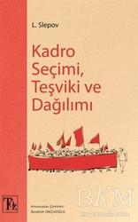 Töz Yayınları - Kadro Seçimi Teşviki ve Dağılımı