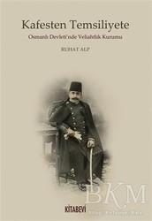 Kitabevi Yayınları - Kafesten Temsiliyete