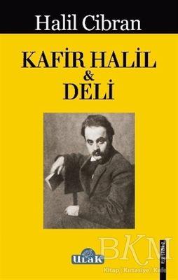 Kafir Halil ile Deli