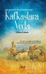 Aktif Yayınevi - 1864 Çerkeslerin Osmanlı Devleti'ne Göçü - Kafkaslara Veda