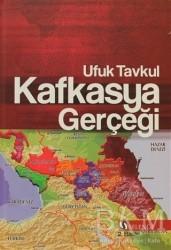 Selenge Yayınları - Kafkasya Gerçeği