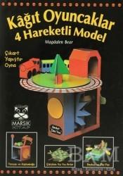 Marsık Kitap - Kağıt Oyuncaklar 4 Hareketli Model