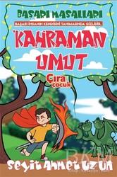 Çıra Çocuk Yayınları - Kahraman Umut