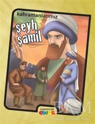 Semerkand Çocuk Yayınları - Kahramanlarımız Şeyh Şamil