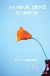 Cinius Yayınları - Kalbinin Çiçeği Solmasın