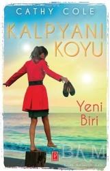 Pena Yayınları - Kalpyanı Koyu : Yeni Biri