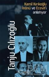 Tarihçi Kitabevi - Kamil Kırıkoğlu İnönü ve Ecevit'i Anlatıyor