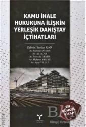 Umuttepe Yayınları - Kamu İhale Hukukuna İlişkin Yerleşik Danıştay İçtihatları