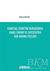 On İki Levha Yayınları - Kamusal Denetim Hukukunda Kamu Zararı ve Sayıştayda Hak Arama Yolları