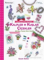 Tuva Yayıncılık - Kanaviçe Mini Motifler Kalpler, Kuşlar ve Çiçekler