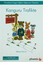 Phoenix Yayınevi - Kanguru Trafikte