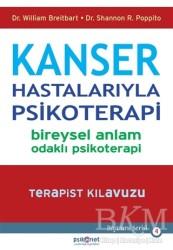 Psikonet Yayınları - Kanser Hastalarıyla Psikoterapi