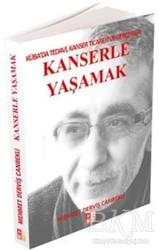 Babıali Kültür Yayıncılığı - Kanserle Yaşamak