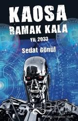 Bengisu Yayınları - Kaosa Ramak Kala Yıl 2033