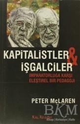 Kalkedon Yayıncılık - Kapitalistler ve İşgalciler