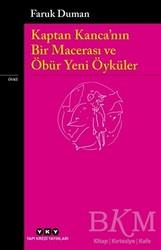 Yapı Kredi Yayınları - Kaptan Kanca'nın Bir Macerası ve Öbür Yeni Öyküler
