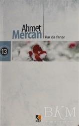Çıra Yayınları - Kar da Yanar