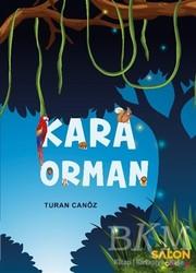 Salon Yayınları - Çocuk - Kara Orman