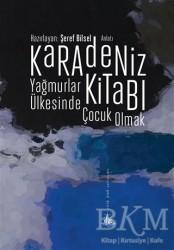 Yitik Ülke Yayınları - Karadeniz Kitabı - Yağmurlar Ülkesinde Çocuk Olmak