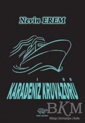 Ürün Yayınları - Karadeniz Kruvazörü