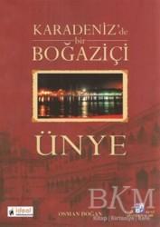 Yazarın Kendi Yayını - Osman Doğan - Karadeniz'de Bir Boğaziçi Ünye