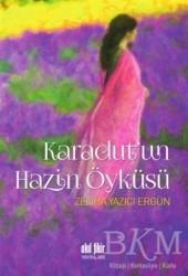 Akıl Fikir Yayınları - Karadut'un Hazin Öyküsü