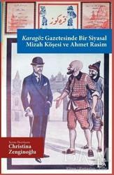 Libra Yayınları - Karagöz Gazetesinde Bir Siyasal Mizah Köşesi ve Ahmet Rasim