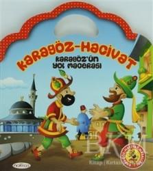 Nakkaş Yapım ve Prodüksiyon - Karagöz - Hacivat Karagöz'ün Yol Macerası
